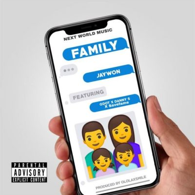 Jaywon Ft. Qdot, Danny S, Savefame – My Family