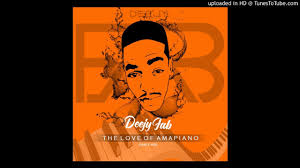 DeejyFab – The Love Of Amapiano (Dance Mix) Mp3 download