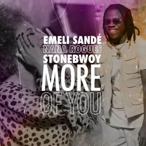 Emeli Sande – More Of You Ft. Stonebwoy, Nana Rogues