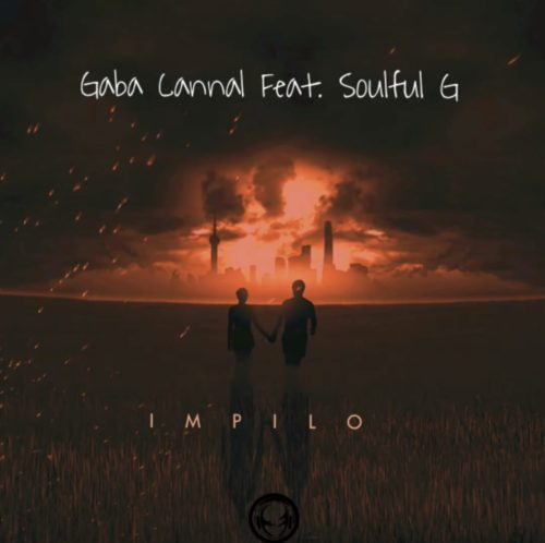 Gaba Cannal – iMpilo Ft. Soulful G