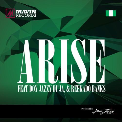 Mavins – Arise Ft. Don Jazzy, Reekado Banks, Di'Ja