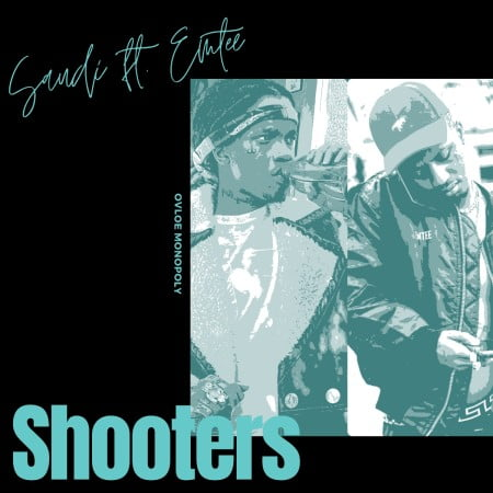 Saudi – Shooters Ft. Emtee