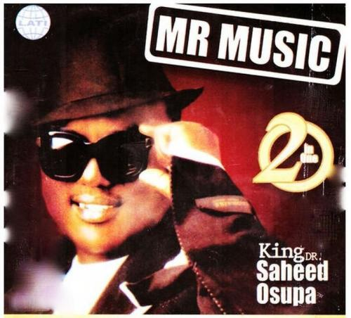 Saheed Osupa – Mr Music (Womu Womu)