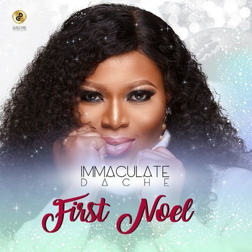 Immaculate Dache – First Noel
