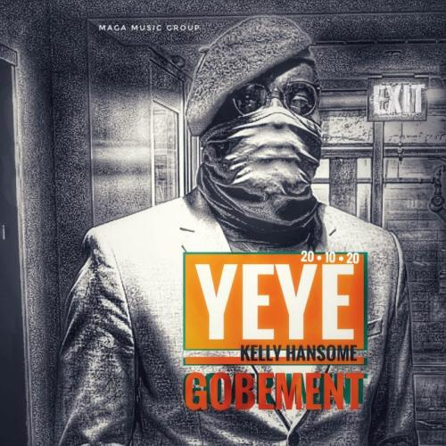 Kelly Hansome – Yeye Gobement
