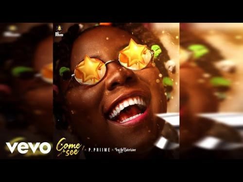 P.Priime Ft. Teni – Come & See