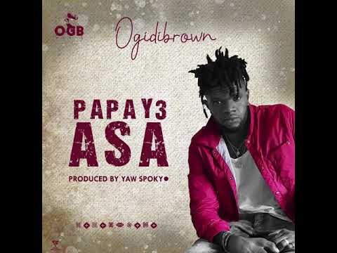 Ogidi Brown – Papa y3 Asa